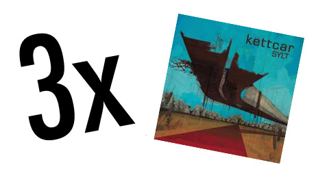 Kettcar Sylt CD Gewinnspiel / Sylt Delux Edition gewinnen